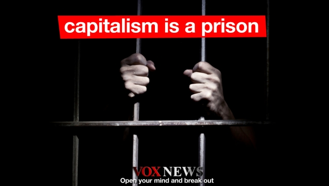 Capitalism is a Prison